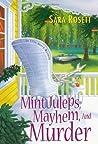 Mint Juleps, Mayhem, and Murder (A Mom Zone Mystery, #5)