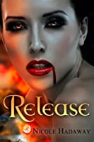 Release (Tales from the Dandridge Estate)