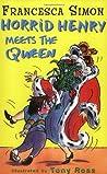 Horrid Henry Meets the Queen (Horrid Henry, #12)