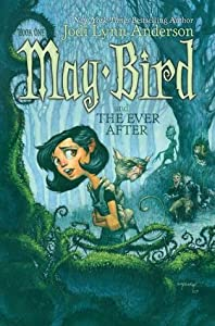 May Bird and the Ever After (May Bird, #1)