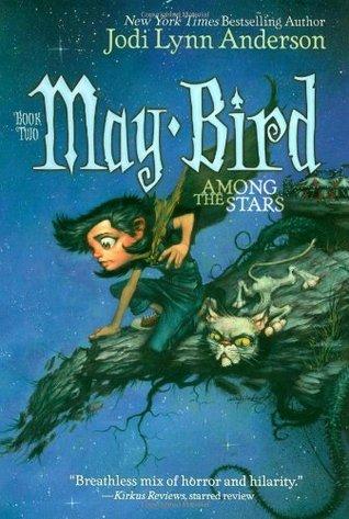 May Bird Among the Stars (May Bird, #2)