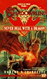 Never Deal with a Dragon (Shadowrun: Secrets of Power, #1)