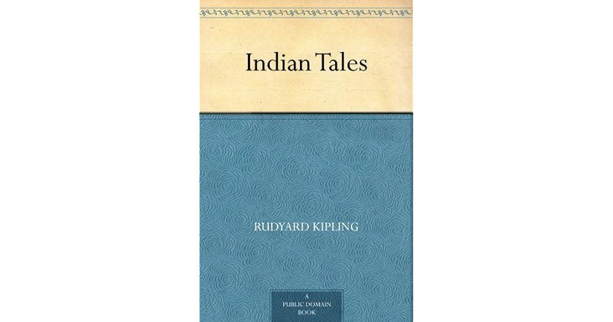 canción Basura Oclusión  Indian Tales by Rudyard Kipling