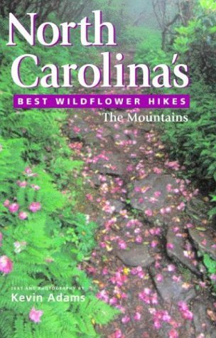 North Carolina's Best Wildflower Hikes: The Mountains