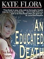 An Educated Death (Thea Kozak series)