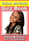 China McClain Quiz Book - 50 Fun & Fact Filled Questions About Ms Disney Channel Herself China McClain