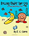 Rolling Under the Sea: A Poppy and Bobby Tale