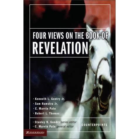 Four Views On The Book Of Revelation By C Marvin Pate