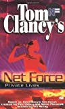 Private Lives (Tom Clancy's Net Force Explorers, #9)