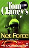 Virtual Vandals (Tom Clancy's Net Force Explorers, #1)