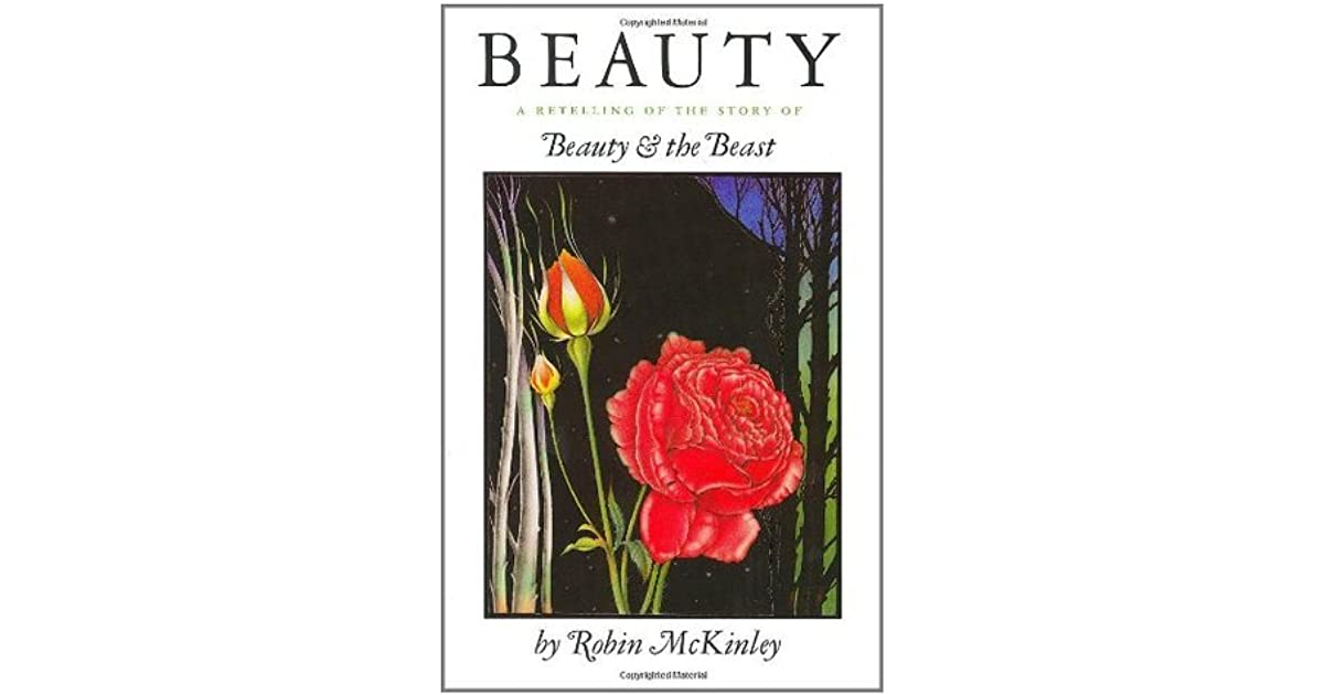 beauty and the beast retelling with From newbery medal–winning author robin mckinley, this beloved story  illuminates an unlikely love story—beauty and the beast beauty has never liked  her.