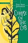 Corpse on the Cob by Sue Ann Jaffarian