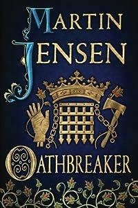 Oathbreaker (The King's Hounds #2)