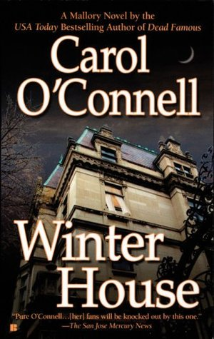 Winter House (Kathleen Mallory #8 - Carol O'Connell