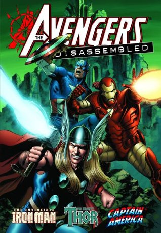 Avengers Disassembled: Iron Man, Thor, and Captain America