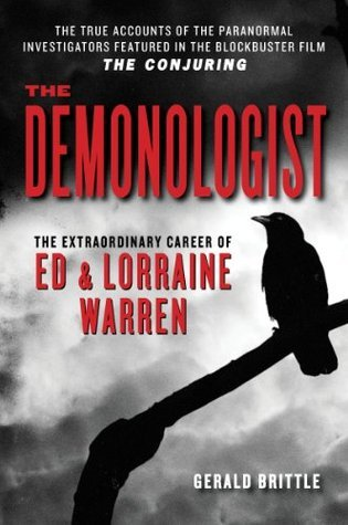 The Demonologist-The Extraordinary Career of Ed and Lorraine Warren