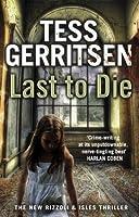 Last to Die (Rizzoli & Isles #10)