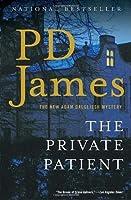 The Private Patient (Adam Dalgliesh, #14)