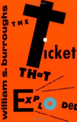 The Ticket That Exploded (The Nova Trilogy #3)