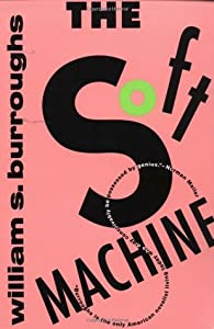 The Soft Machine (The Nova Trilogy #1)
