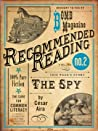 The Spy (Electric Literature's Recommended Reading)