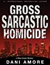 Gross Sarcastic Homicide (Mary Cooper #3)