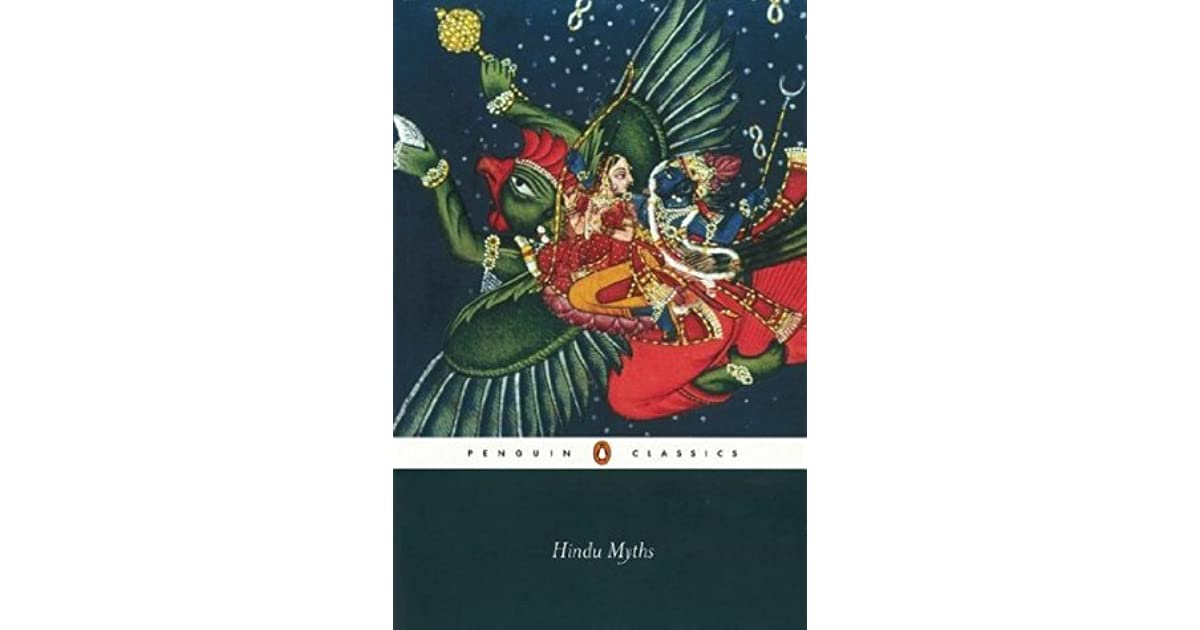 Hindu Myths: A Sourcebook by Anonymous
