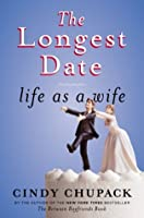 The Longest Date: Life as a Wife
