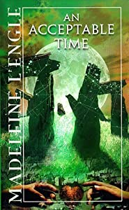 An Acceptable Time (Time Quintet, #5)