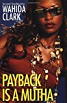 Payback Is a Mutha (Payback #1)