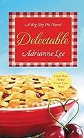 Delectable (Big Sky Pie, #1)