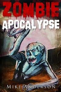 Zombie Apocalypse: The Zombie Survival Guide