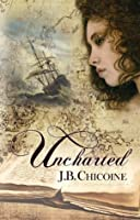 Uncharted; Story for a Shipwright