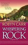 Whispering Rock (Virgin River, #3)