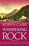 Whispering Rock (Virgin River, #3) by Robyn Carr