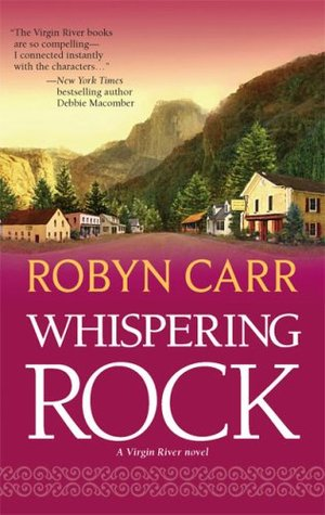 Whispering Rock Virgin River 3 By Robyn Carr