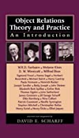 Object Relations Theory and Practice: An Introduction (The Library of Object Relations)