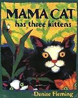 Mama Cat Has Three Kittens