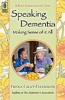 Speaking Dementia