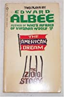 Two Plays By Edward Albee: The American Dream and The Zoo Story