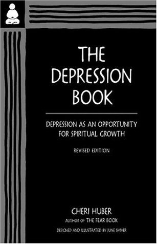 The Depression Book Depression as an Opportunity for Spiritual Growth