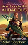 Audacious (Kris Longknife, #5)