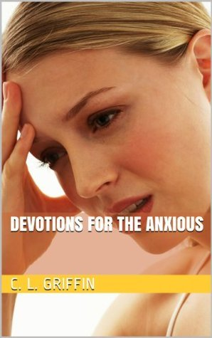 devotions for the anxious
