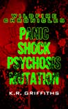 Panic/Shock/Psychosis/Mutation (Wildfire Chronicles #1-3)
