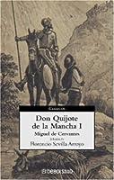 Don Quijote de la Mancha (I)