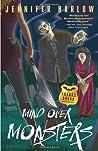 Mind Over Monsters (F.R.E.A.K.S. Squad Investigation, #1)