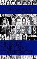 Obsessive Compulsive Dismemberment