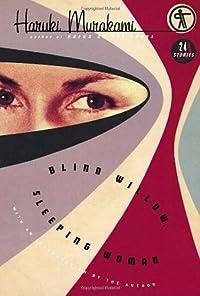 Blind Willow, Sleeping Woman