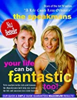 Your life can be fantastic too by nik speakman your life can be fantastic too fandeluxe Choice Image