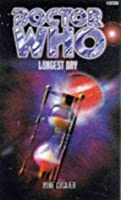 Longest Day (Dr. Who Series)